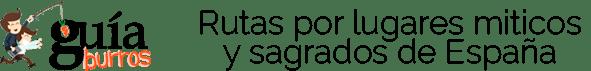 GuíaBurros Rutas por lugares míticos y sagrados de España
